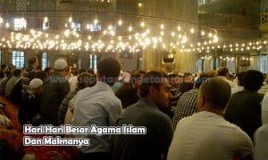 Hari Hari Besar Agama Islam Dan Maknanya