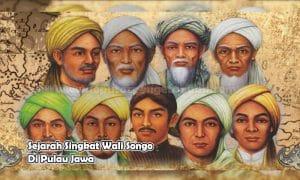 Sejarah Singkat Wali Songo Di Pulau Jawa