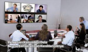 Pengertian Komunikasi Data Beserta Komponen Dan Karakteristiknya
