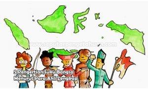 pengertian suku bangsa menurut kuncoroningrat