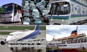 Jenis Transportasi Dan Alat Transportasi Beserta Contohnya Lengkap