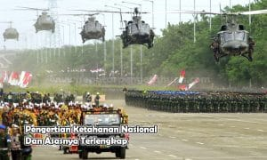 Pengertian Ketahanan Nasional Dan Asasnya Terlengkap