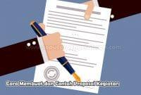 Cara Membuat dan Contoh Proposal Kegiatan Lengkap