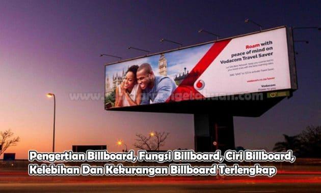 Pengertian Billboard, Fungsi Billboard, Ciri Billboard, Kelebihan Dan Kekurangan Billboard
