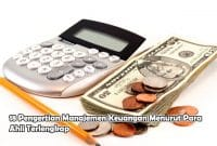 18 Pengertian Manajemen Keuangan Menurut Para Ahli