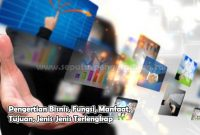 Pengertian Bisnis, Fungsi, Manfaat, Tujuan, Jenis-Jenis