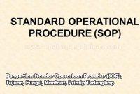 Pengertian Standar Operasioan Prosedur (SOP), Tujuan, Fungsi, Manfaat, Prinsip